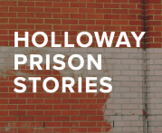 Holloway Prison Stories